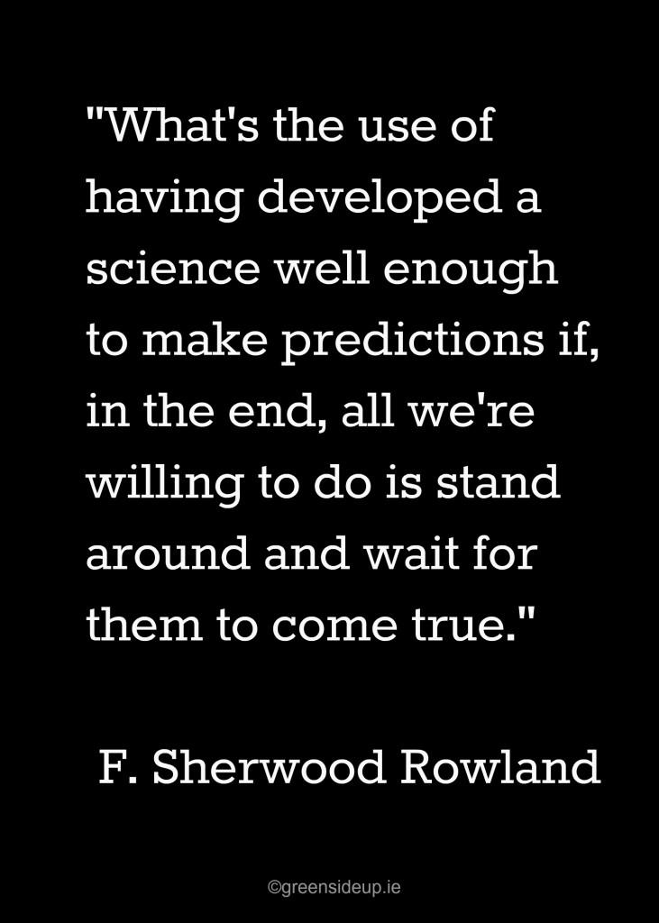 F. Sherwood Rowland - Inspirational Quote