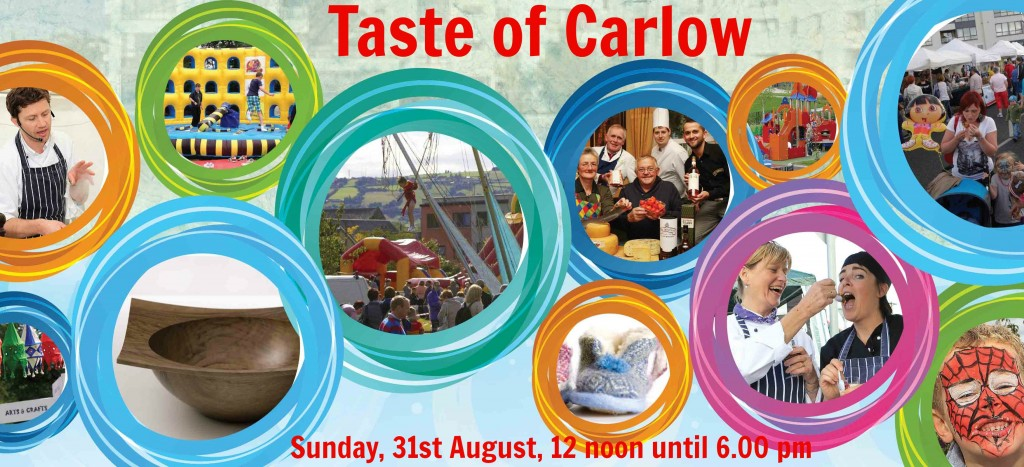 Taste of Carlow Food & Craft Fair, Here's the Lowdown